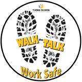 Walk the Talk - Work Safe